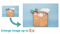 How to Enlarge Images Without Losing Quality?