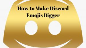 How to Make Discord Emojis Bigger
